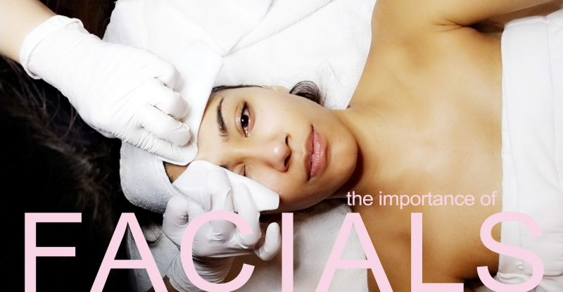 BENEFITS OF REGULAR FACIALS